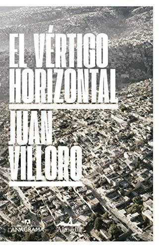 El vértigo horizontal: 7 (FUERA DE COLECCIÓN)