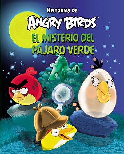Angry Birds. El misterio del pájaro verde (Historias de Angry Birds)