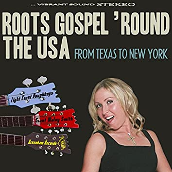Roots Gospel' Round the USA