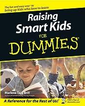 Raising Smart Kids For Dummies