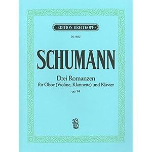 3 Romanzen op. 94 für Oboe (Violine/Klarinette) und Klavier – Breitkopf Urtext (EB 8632)