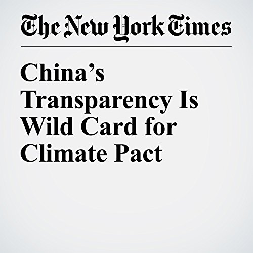 China's Transparency Is Wild Card for Climate Pact copertina