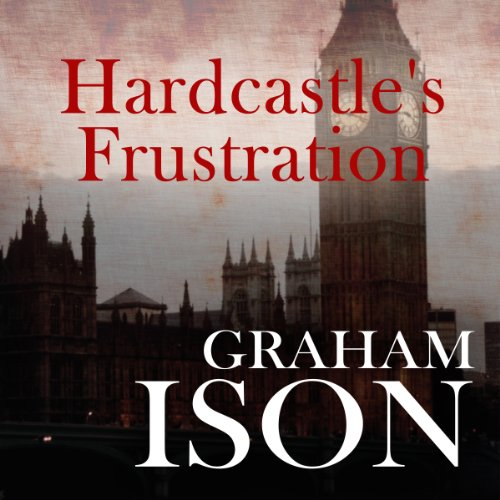 Hardcastle's Frustration audiobook cover art