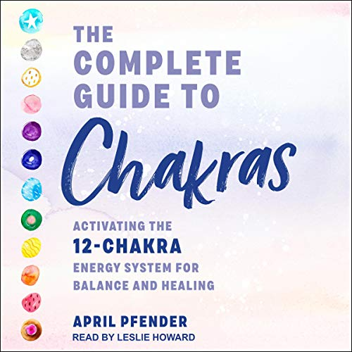 The Complete Guide to Chakras cover art