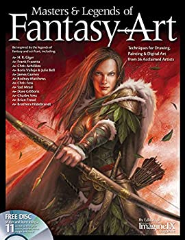 Masters & Legends of Fantasy Art  Techniques for Drawing Painting & Digital Art from 36 Acclaimed Artists