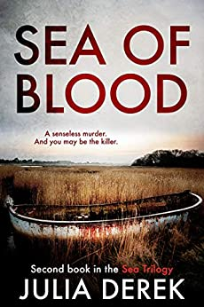 Sea of Blood: A dark psychological thriller by [Julia Derek]