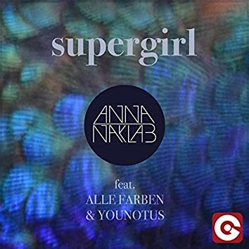 Supergirl (feat. Alle Farben, Younotus) [Radio Edit]