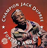 Forever and Ever - hampion Jack Dupree