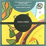 Raquel Forner (Posibilidades de ser a través del arte) de Marisa Elorriaga Acedo (15 abr 2010) Tapa blanda