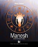 Les sentiers des astres, Tome 1 - Manesh
