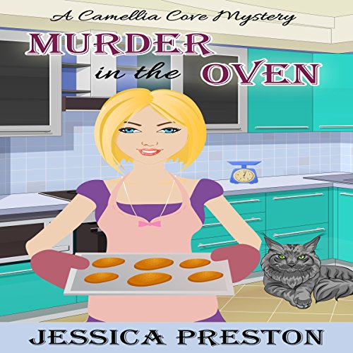 Murder in the Oven     A Camellia Cove Mystery Book 1              By:                                                                                                                                 Jessica Preston                               Narrated by:                                                                                                                                 Tia Sorensen                      Length: 2 hrs and 22 mins     4 ratings     Overall 3.5