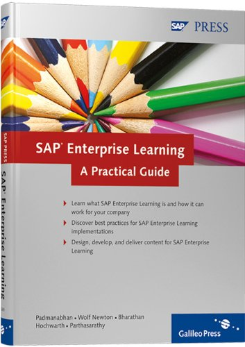 SAP Enterprise Learning: Discover how to manage your corporate training needs with SAP Enterprise Learning