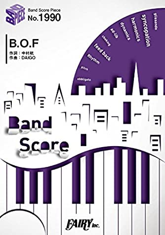 バンドスコアピースBP1990 B.O.F / Poppin'Party ~アニメ「フューチャーカード バディファイト X(バッツ)」エンディングテーマ (BAND SCORE PIECE)