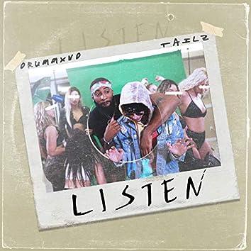 Listen (feat. Tailz)