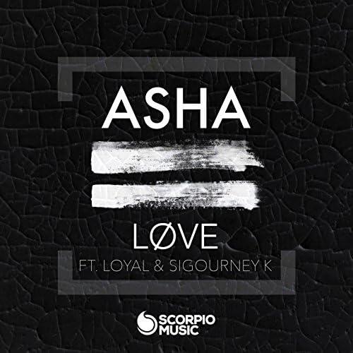 Asha feat. LOYAL & Sigourney K