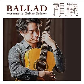 BALLAD~Acoustic Guitar Solo~