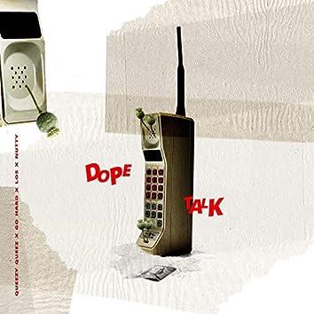 Dope Talk