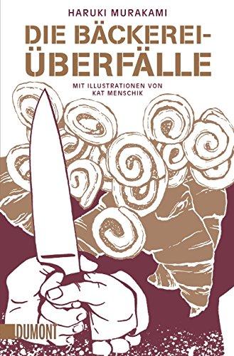 Die Bäckereiüberfälle: Erzählung (Taschenbücher)