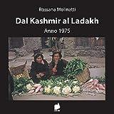 Dal Kashmir al Ladakh - Anno 1975