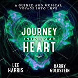 Journey into Your Heart