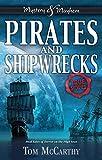 Pirates and Shipwrecks: True Stories (Mystery and Mayhem)