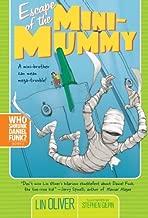 Escape of the Mini-Mummy (2) (Who Shrunk Daniel Funk?)