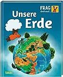 Frag doch mal ... die Maus!: Unsere Erde: Die Sachbuchreihe mit der Maus ab 8 Jahren