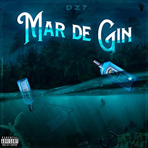 Mar de Gin [Explicit]