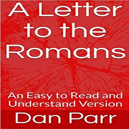 A Letter to the Romans: An Easy to Read and Understand Version Titelbild