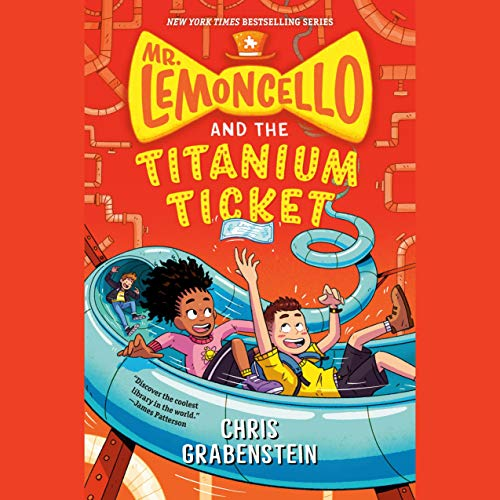 Mr. Lemoncello and the Titanium Ticket cover art