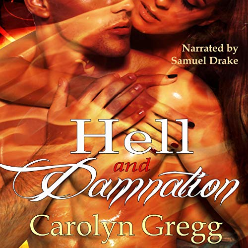 Hell and Damnation Audiobook By Linda Mooney, Carolyn Gregg cover art