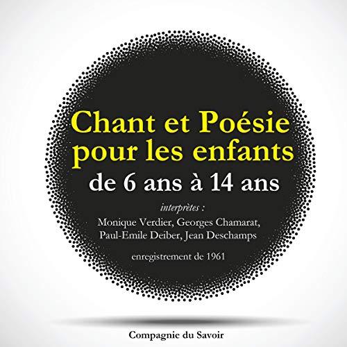 Chant et poésie pour les enfants de 6 ans à 14 ans Audiobook By divers cover art