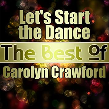 Let's Start the Dance - The Best of Carolyn Crawford