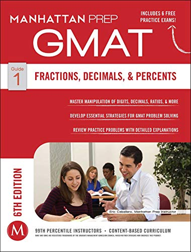 GMAT Fractions, Decimals, & Percents (Manhattan Prep GMAT Strategy Guides)