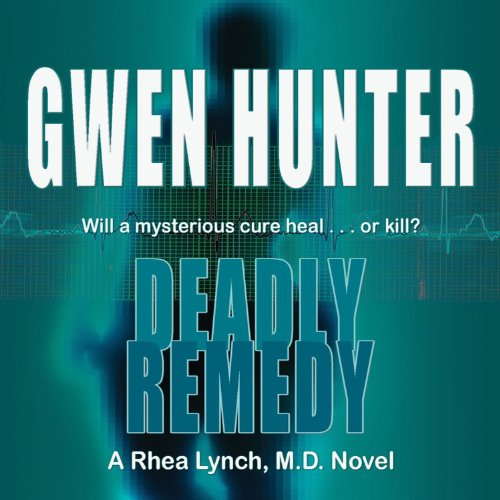 Deadly Remedy audiobook cover art