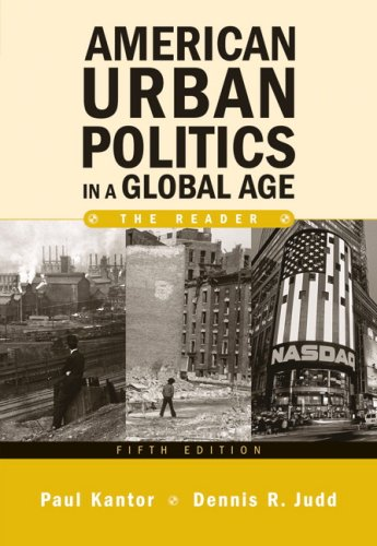 American Urban Politics in a Global Age: The Reader (5th Edition)