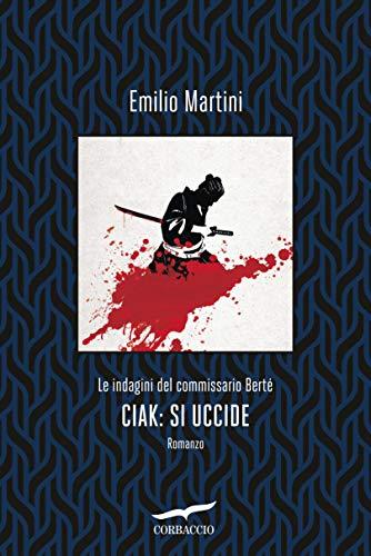 Ciak: si uccide: Le indagini del commissario Berté