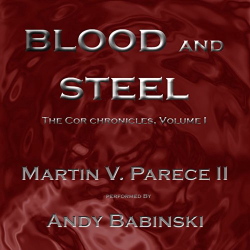 Blood and Steel audiobook cover art