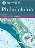 City Walks Deck: Philadelphia: 50 Adventures by Foot [Idioma Inglés]