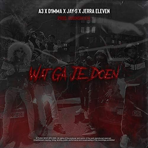 A3 feat. D1mma, Jay-S & Jerra Eleven