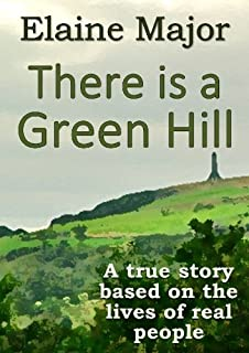 There is a Green Hill (English Edition)