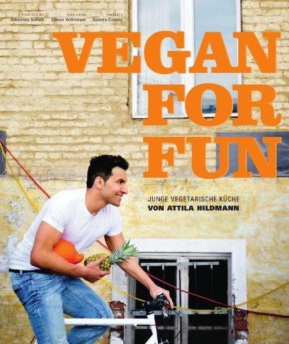 Vegan for Fun: Junge vegetarische Küche