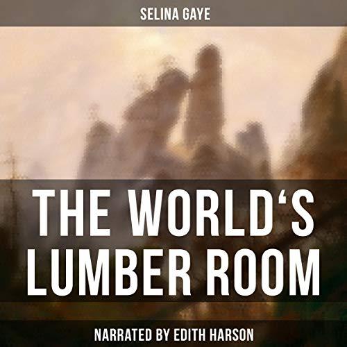 The World's Lumber Room audiobook cover art