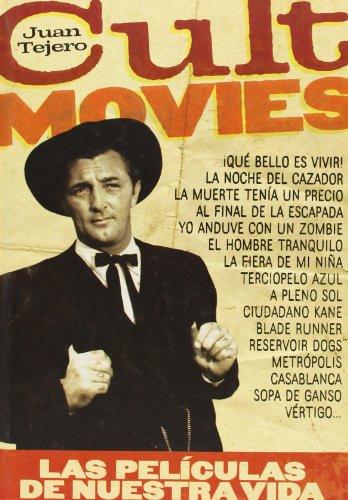 Cult Movies: Las películas de nuestra vida