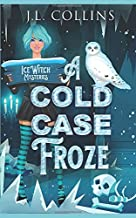 A Cold Case Froze (Ice Witch Mysteries)