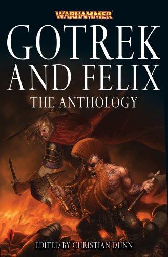 Gotrek and Felix: The Anthology (Warhammer: Gotrek and Felix)