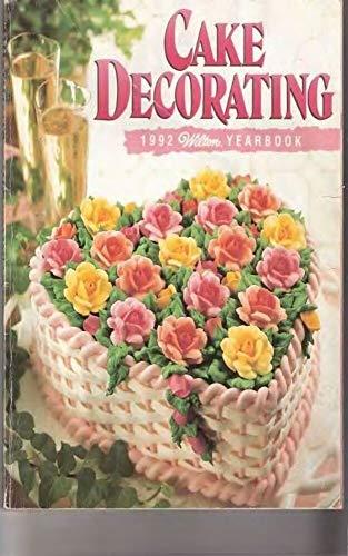 Wilton Cake Decorating Yearbook 1992 (English Edition)