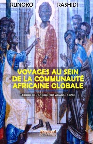 Voyages au Sein de la Communauté Africaine Globale