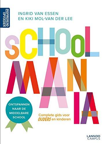 Schoolmania: ontspannen naar de middelbare school