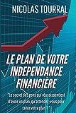 Le plan de votre indépendance financière